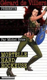 Brigade mondaine t.289 ; mortelle hard rockeuse - Couverture - Format classique