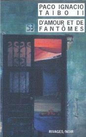 D'Amour Et De Fantomes - Rn N 562 - Intérieur - Format classique
