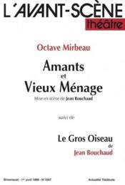 Revue L'Avant-Scene Theatre N.1047 ; Amants Et Vieux Ménage ; Le Gros Oiseau - Couverture - Format classique