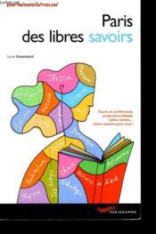 Paris des libres savoirs - Couverture - Format classique