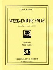 Week-end de folie - Intérieur - Format classique