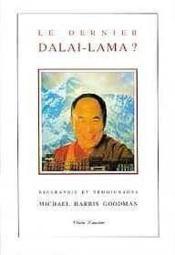 Le Dernier Dalai-Lama ? - Couverture - Format classique