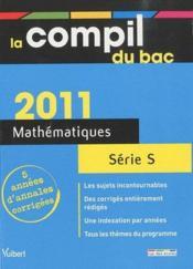 Compil bac ; mathématiques ; terminale S (édition 2011) - Couverture - Format classique