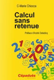 Calcul sans retenue - Couverture - Format classique