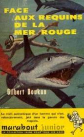 Face aux requins de la mer rouge - Couverture - Format classique