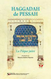 Haggadah de Pessah ; la Pâque juive - Couverture - Format classique
