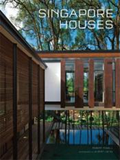 Singapore Houses /Anglais - Couverture - Format classique