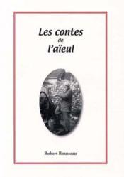 Les contes de l'aïeul - Couverture - Format classique