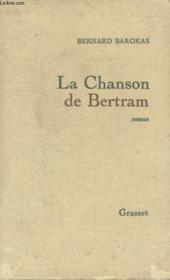 La Chanson De Bertram. - Couverture - Format classique