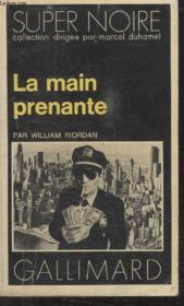 Collection Super Noire N° 62. La Main Prenante. - Couverture - Format classique