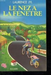 Le Nez A La Fenetre. - Couverture - Format classique