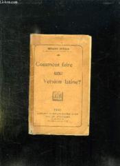COMMENT FAIRE UNE VERSION LATINE ? 3em EDITION. - Couverture - Format classique