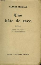 Une Bete De Race. - Couverture - Format classique