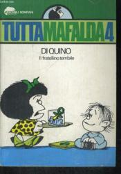Tutta Mafalda 4. Il Fratellino Terribile. - Couverture - Format classique