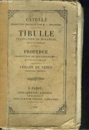 Classiques Latins. Catulle, Tibulle, Properce Et Veillee De Venus. - Couverture - Format classique