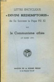 Lettre Encyclique Divini Redemptoris Sur Le Communisme Athee. (19 Mars 1937). - Couverture - Format classique