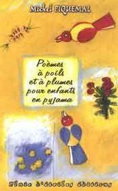 Poemes A Poils Et A Plume Pour Enfants En Pyjama - Intérieur - Format classique
