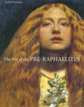 The art of the pre-raphaelites (paperback) - Couverture - Format classique