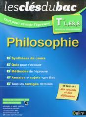 LES CLES DU BAC ; tout pour réussir l'examen ; philosophie ; terminale L, ES, S (édition 2015) - Couverture - Format classique