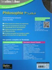 LES CLES DU BAC ; tout pour réussir l'examen ; philosophie ; terminale L, ES, S (édition 2015) - 4ème de couverture - Format classique