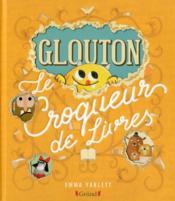 Glouton le croqueur de livres - Couverture - Format classique