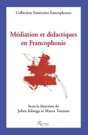 Médiation et didactiques en francophonie - Couverture - Format classique