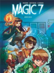Magic 7 T.1 ; jamais seuls - Couverture - Format classique