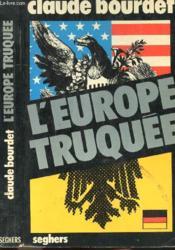 L'Europe Truquee - Couverture - Format classique