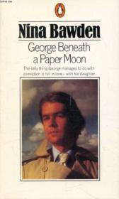 George Beneath A Paper Moon - Couverture - Format classique