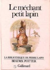 Le mechant petit lapin - Couverture - Format classique