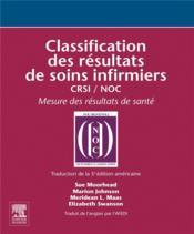 Classification des résultats de soins infirmiers ; CRSI / NOC - Couverture - Format classique