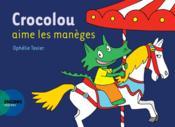Crocolou aime les manèges - Couverture - Format classique