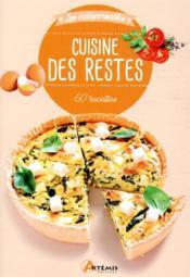 Cuisine des restes ; 60 recettes pour mieux vivre - Couverture - Format classique