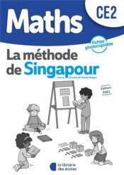 La méthode de Singapour ; maths ; CE2 ; fichier photocopiable (édition 2021) - Couverture - Format classique