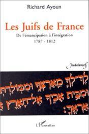 Les Juifs De France : De L'Emancipation A L'Integration - Couverture - Format classique
