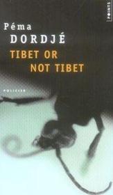 Tibet or not tibet - Couverture - Format classique