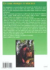 Le guide des champignons ; reconnaître, ramasser, cuisiner - 4ème de couverture - Format classique