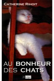 Au bonheur des chats - Couverture - Format classique