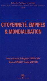 Citoyenneté, empires & mondialisation - Couverture - Format classique