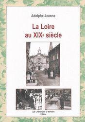 La Loire Au Xix Siecle - Couverture - Format classique