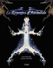 Le royaume d'antinéide - Intérieur - Format classique