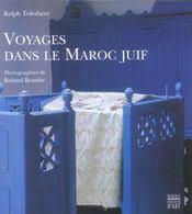 Voyages Dans Le Maroc Juif - Intérieur - Format classique