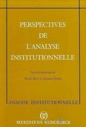 Perspectives De L'Analyse Institutionnelle - Couverture - Format classique