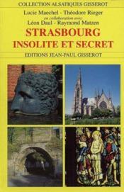Strabourg Insolite Et Secret - Couverture - Format classique