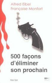 500 facons d'eliminer son prochain - Intérieur - Format classique