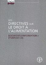 Directives sur le droit à l'alimentation ; documents d'information et études de cas - Couverture - Format classique