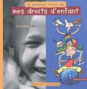 Le premier livre de mes droits d'enfants (édition 2010) - Couverture - Format classique