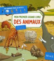 Mon premier grand livre des animaux - Couverture - Format classique