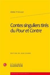 Contes singuliers tirés du Pour et Contre - Couverture - Format classique