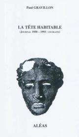 La tete habitable - journal 1958 - 1993 - Couverture - Format classique
